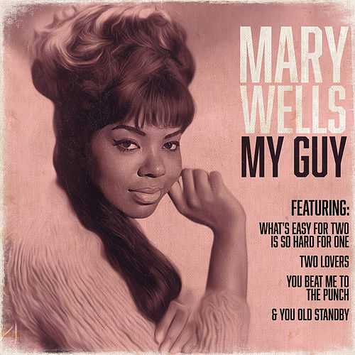 Play & Download My Guy by Mary Wells | Napster