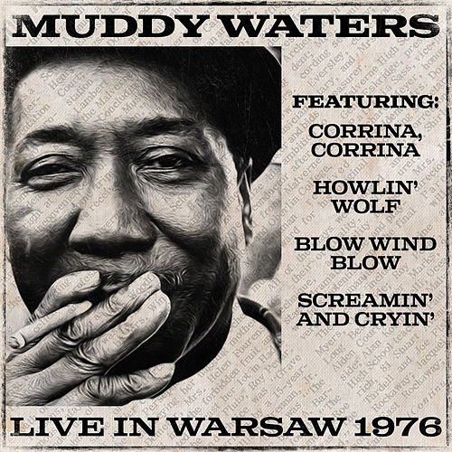 Muddy Waters Live in Warsaw 1976 by Muddy Waters
