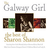 Play & Download The Galway Girl: The Best of Sharon Shannon by Sharon Shannon | Napster