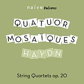 Play & Download Haydn: String Quartets, Op. 20 by Quatuor mosaïques | Napster