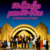 Play & Download 50 Estrellas para 50 Años de Venezuela Pa'l Mundo by Various Artists | Napster