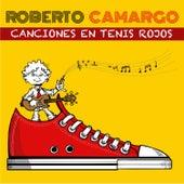 Canciones en Tenis Rojos by Roberto Camargo