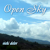 Play & Download Open Sky by Vicki DeLor | Napster