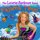 Play & Download Pajama Time! by The Laurie Berkner Band | Napster