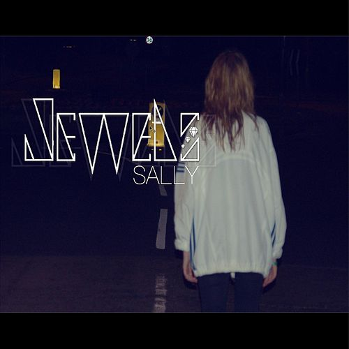 Play & Download Sally by The Jewels | Napster