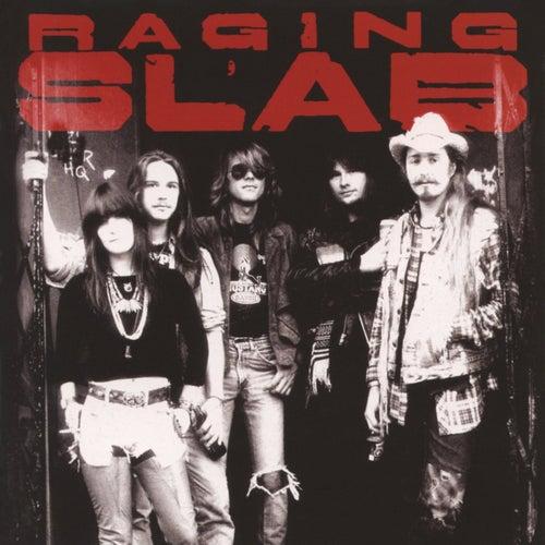 Play & Download Raging Slab by Raging Slab | Napster