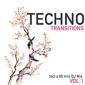 Play & Download Techno Transitions, Vol. 1 by Various Artists | Napster