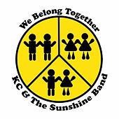 We Belong Together by KC & the Sunshine Band