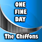 Play & Download One Fine Day by The Chiffons | Napster
