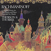 Play & Download Rachmaninoff: Complete Works for Two Pianos by Julian Thurber | Napster