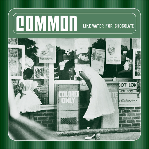 Play & Download Like Water For Chocolate by Common | Napster