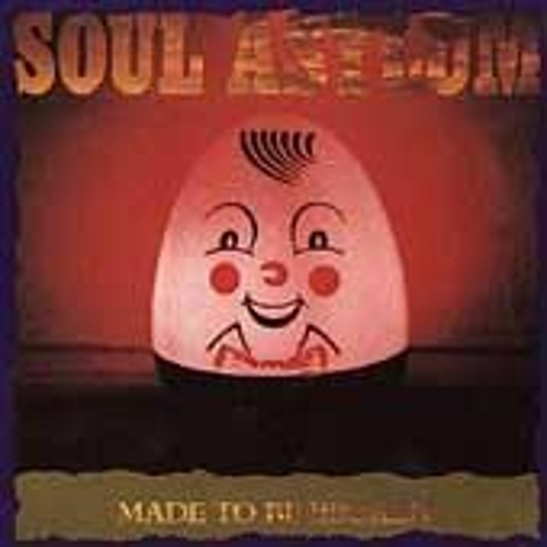 Play & Download Made To Be Broken by Soul Asylum | Napster