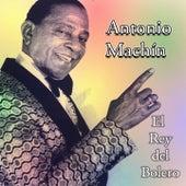Play & Download El Rey del Bolero by Antonio Machín | Napster