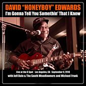 Play & Download I'm Gonna Tell You Somethin That I Know (Live at the G Spot) by David