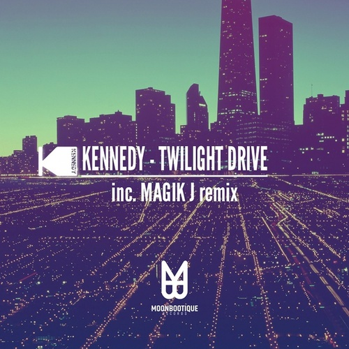 Play & Download Twilight Drive by Kennedy | Napster
