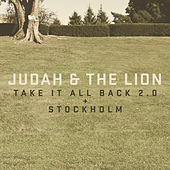 Play & Download Take It All Back 2.0 + Stockholm by Judah & the Lion | Napster