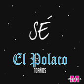 Sé by Polaco