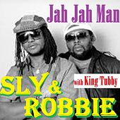 Play & Download Jah Jah Man by Sly and Robbie | Napster