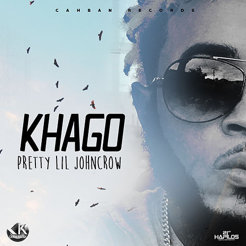 Play & Download Pretty Lil Johncrow - Single by Khago | Napster