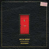 Play & Download December by Neck Deep | Napster