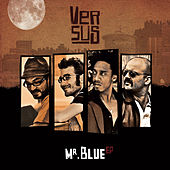 Play & Download Mr. Blue - EP by Versus | Napster