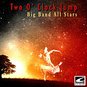Play & Download Two O' Clock Jump by Big Band All-Stars | Napster