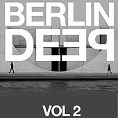 Berlin Deep, Vol. 2 by Various Artists