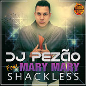Play & Download Shackless by Mary Mary | Napster
