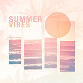 Play & Download Summer Vibes by Various Artists | Napster