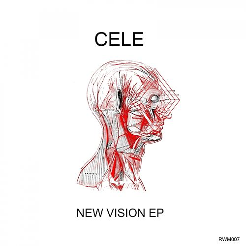 Play & Download New Vision EP by Cele | Napster