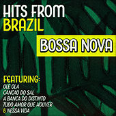 Play & Download Hits from Brazil - Bossa Nova by Various Artists | Napster