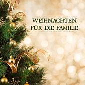 Play & Download Weihnachten für die Familie by Various Artists | Napster