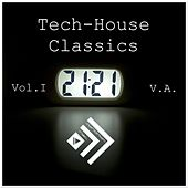 Tech-House Classics, Vol. 1 by Various Artists