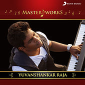 MasterWorks - Yuvanshankar Raja by Various Artists