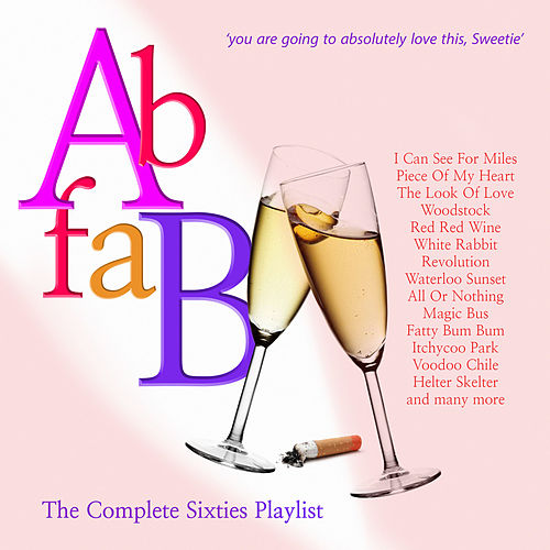 Ab Fab - The Complete Sixties Playlist by Various Artists