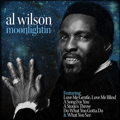 Play & Download Moonlightin' by Al Wilson | Napster