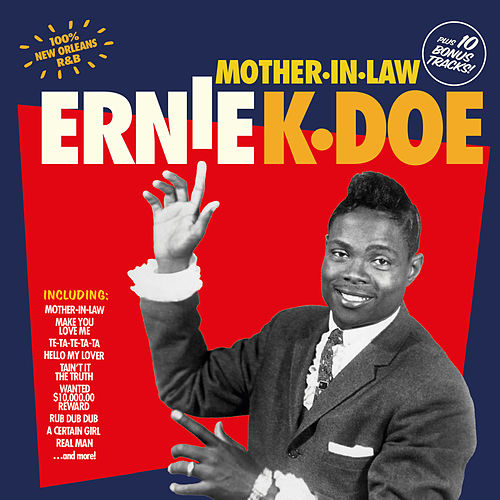 Play & Download Mother-in-Law (Bonus Track Version) by Ernie K-Doe | Napster