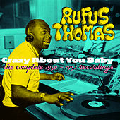 Crazy About You Baby. The Complete 1950-1957 Recordings by Rufus Thomas