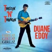 Play & Download Twistin' 'N' Twangin' + Girls! Girls! Girls! (feat. The Rebels) [Bonus Track Version] by Duane Eddy | Napster