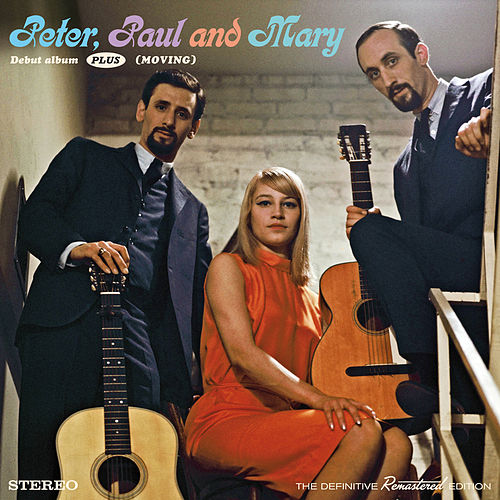 Play & Download Peter, Paul & Mary Debut Album + (Moving) [Bonus Track Version] by Peter, Paul and Mary | Napster