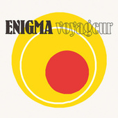 Play & Download Voyageur by Enigma | Napster