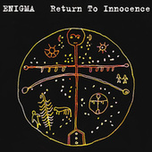 Return To Innocence by Enigma