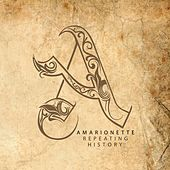 Play & Download Repeating History by Amarionette   Napster