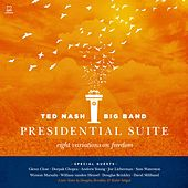 Presidential Suite: Eight Variations on Freedom by Various Artists