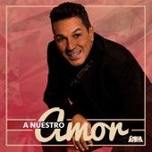 A Nuestro Amor by Checo Acosta