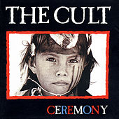 Play & Download Ceremony by The Cult | Napster