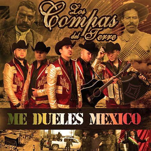 Play & Download Me Dueles México by Los Compas del Terre | Napster