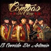 Play & Download El Corrido De Artemio by Los Compas del Terre | Napster