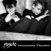 Play & Download Insomnia Theatre by Psyche | Napster