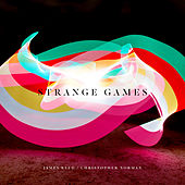Play & Download Strange Games by Christopher Norman | Napster